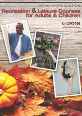 decorative image of CE_RL_Fall-2018_fnl_Page_01 , Continuing Education - Rec and Leisure Course Offerings 2018-08-22 14:25:57